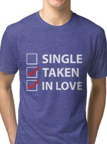 TAKEN IN LOVE CHECK Tri-blend T-Shirt