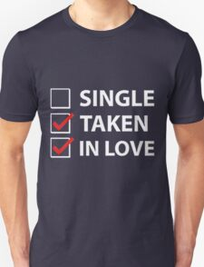 TAKEN IN LOVE CHECK Unisex T-Shirt