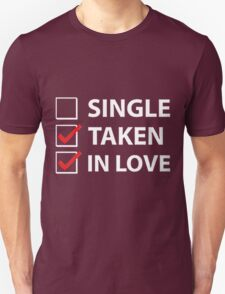 TAKEN IN LOVE CHECK Unisex T-Shirt