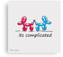 its complicated  Canvas Print