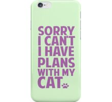Plans with my cat iPhone Case/Skin