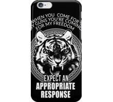 Angry Tiger When you come for my Guns T-shirt Stickers Case Freedom iPhone Case/Skin