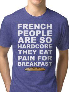 Pain For Breakfast Tri-blend T-Shirt