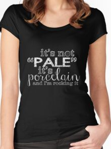 "It's Not ""Pale"" Women's Fitted Scoop T-Shirt"
