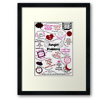 Fangirl Problems  Framed Print