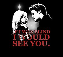 Buffy & Angel; I WOULD SEE YOU by Vixetches