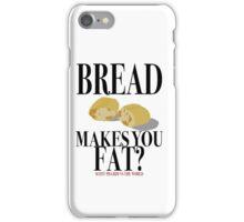 Scott Pilgrim-Bread Makes You Fat? iPhone Case/Skin