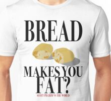 Scott Pilgrim-Bread Makes You Fat? Unisex T-Shirt