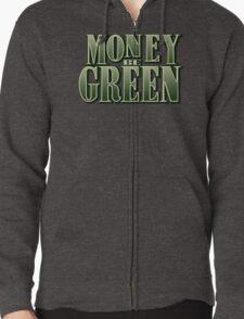 Money Be Green T-Shirt