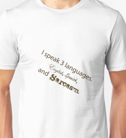 Languages Sarcasm Unisex T-Shirt