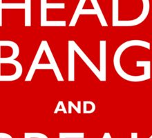 Head Bang Sticker