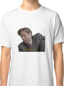 Fox Mulder [paranoia intensifies] Classic T-Shirt
