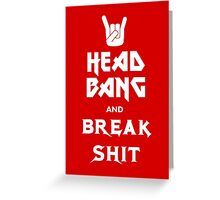 Head Bang (Metal Fonts) Greeting Card