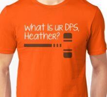 what is ur dps, heather? Unisex T-Shirt