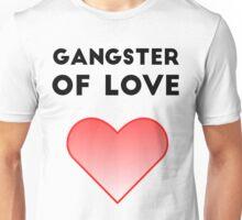 Gangster Of Love Unisex T-Shirt