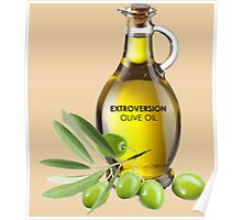 Extroversion Olive Oil Poster