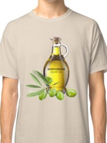 Extroversion Olive Oil Classic T-Shirt