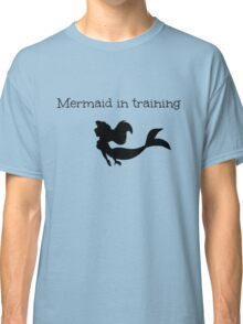 Mermaid in Training Classic T-Shirt