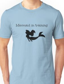 Mermaid in Training Unisex T-Shirt