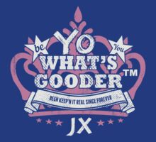 YO WHAT'S GOODER T-Shirt