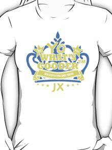 YO WHAT'S GOODER T-Shirt