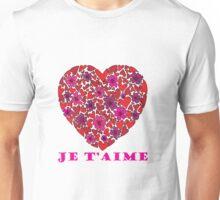 Je T'aime Valentine Unisex T-Shirt