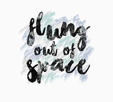 'flung out of space' carol Unisex T-Shirt