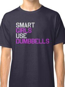 Smart Girls Use Dumbbells (wht/pnk) Classic T-Shirt