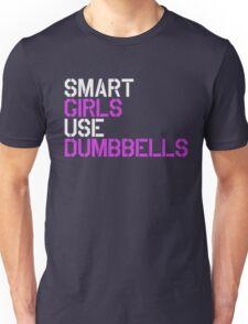Smart Girls Use Dumbbells (wht/pnk) Unisex T-Shirt