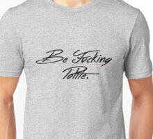 Be Fucking Polite Funny t-shirt Unisex T-Shirt