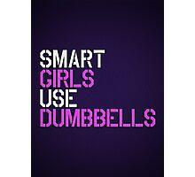 Smart Girls Use Dumbbells (wht/pnk) Photographic Print