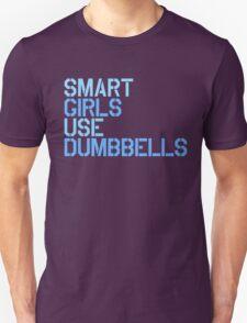 Smart Girls Use Dumbbells (blue) T-Shirt
