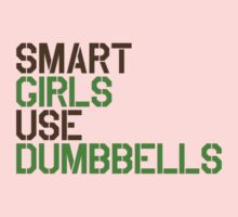 Smart Girls Use Dumbbells (brwn/grn) Baby Tee