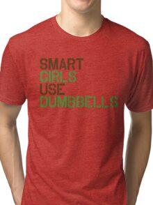 Smart Girls Use Dumbbells (brwn/grn) Tri-blend T-Shirt