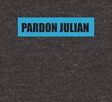 PARDON JULIAN  Unisex T-Shirt
