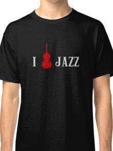 I love Jazz Upright Bass Classic T-Shirt