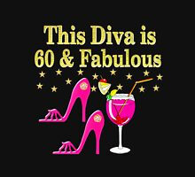 FABULOUS 60 YEAR OLD DIVA Women's Relaxed Fit T-Shirt