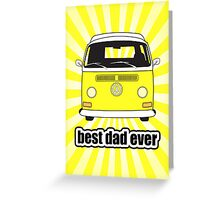 Best Dad Ever Yellow Sunburst Early Bay Greeting Card
