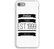 Dolan twins est.1999 nj-la #1 iPhone Case/Skin