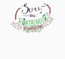 Screw The Patriarchy Unisex T-Shirt