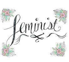 Feminist by lilliesandroses