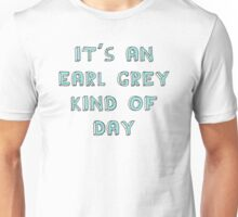 Earl Grey Day Unisex T-Shirt