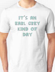 Earl Grey Day T-Shirt