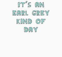 Earl Grey Day Unisex T-Shirt