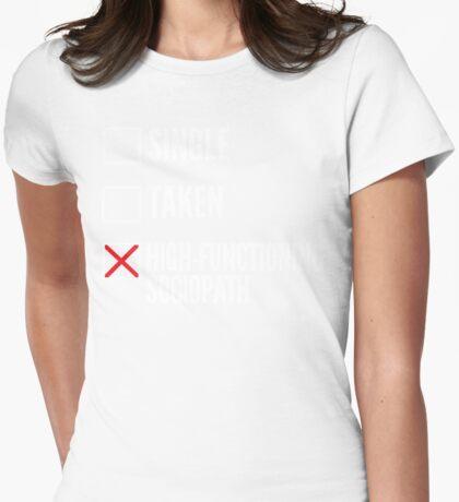 SHERLOCK SINGLE TAKEN HIGH FUNCTIONING SOCIOPATH Womens Fitted T-Shirt