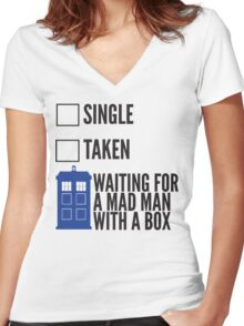 SINGLE TAKEN WAITING FOR A MAD MAN WITH A BOX Women's Fitted V-Neck T-Shirt