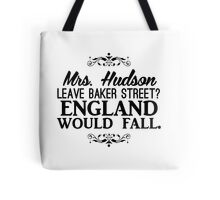 England Would Fall Tote Bag