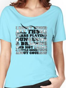 Dungeons & Dragons and Courage Women's Relaxed Fit T-Shirt