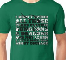 Dungeons & Dragons and Courage Unisex T-Shirt