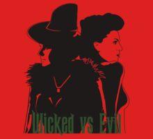 Wicked vs Evil by atlas66
